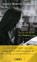 La vie est facile, ne t'inquiète pas de Agnès Martin-Lugand