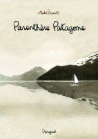 Parenthèse Patagone de Aude Picault